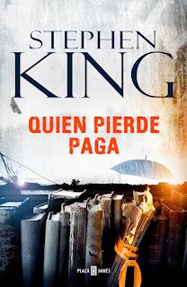 Reseña | Quien pierde paga, de Stephen King (Trilogía Bill Hodges #2)