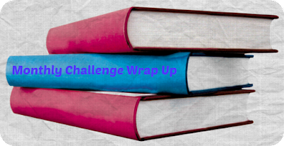 Monthly ChallengeWrap Up, Bea's Book Nook, March, 2018