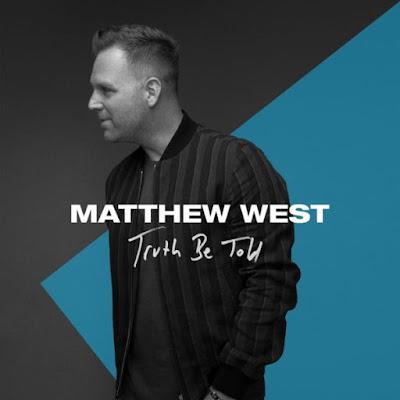 Matthew West - Truth Be Told Lyrics & Audio