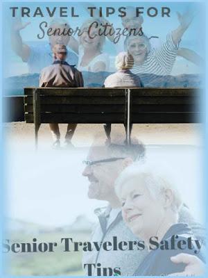 Useful Tips For Senior Citizen Trips ,  Senior Citizen Trips