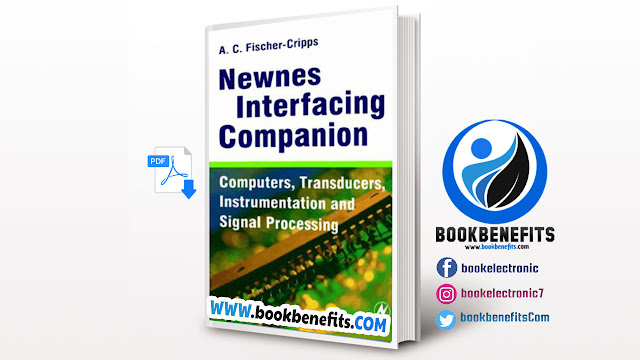 Newnes Interfacing Companion Computers Transducers Instrumentation and Signal Processing pdf