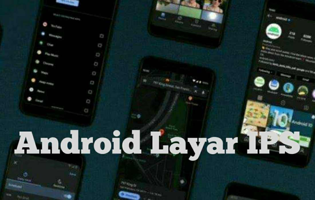 HP Android layar IPS Saat ini Mendukung Mode Gelap / Dark Mode