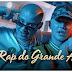 Rap Do Grande Amor - Costa Gold | Vídeo, letra e download