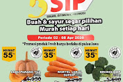 Promo GIANT Produk Fresh 5 SIP (Segar Istimewa Promosi) Periode 2 - 8 April 2020