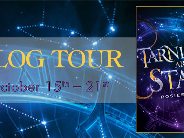 Tarnished Are The Stars Blog Tour: Review, Favorite Quotes, Character Art