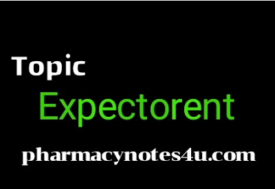 Expectorant , what is expectorant