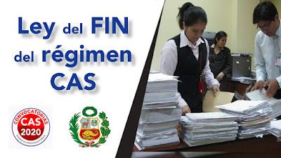 Ley del FIN del regimen CAS por Remuneración Gratificación Aguinaldos Seguro