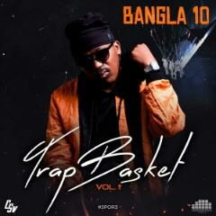 Bangla10 - Trap Basket Vol. 1 (EP) [Download]
