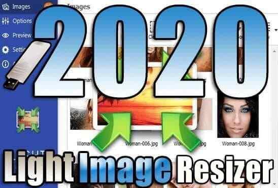 تحميل برنامج Light Image Resizer 6.0.4.0 Portable نسخة محمولة مفعلة اخر اصدار
