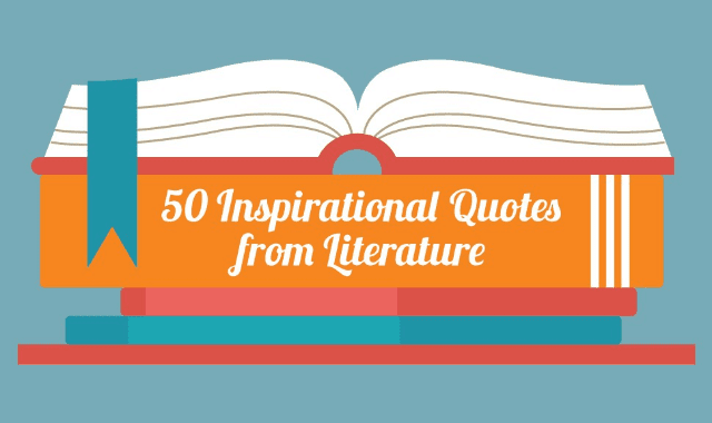 50 Inspirational Quotes from Literature