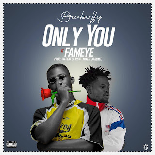 """Brakoffy Set Date To Release His Much Anticipated Single  """"ONLY YOU"""" Featuring FAMEYE  ( Check Date)"""