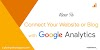 2 Easy Ways To Connect Your Website or Blog with Google Analytics