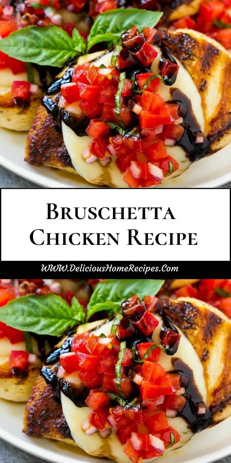 Bruschetta Chicken Recipe