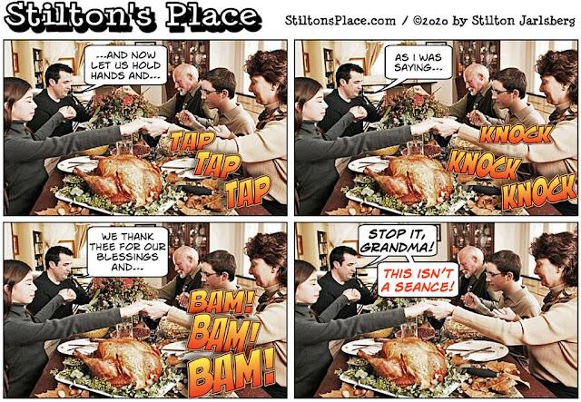 stilton's place, stilton, political, humor, conservative, cartoons, jokes, hope n' change, thanksgiving, seance
