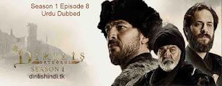 Dirilis Ertugrul Season 1 Episode 8 Urdu Dubbed