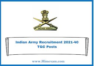 Indian Army Recruitment 2021-40 TGC Posts