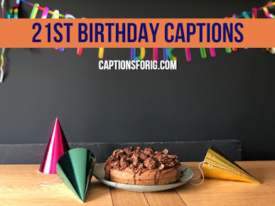 Instagram-Captions-For-21st-Birthday