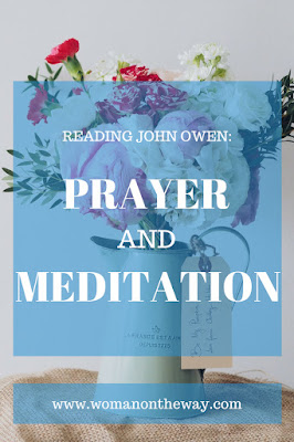 Reading John Owen Prayer and Meditation