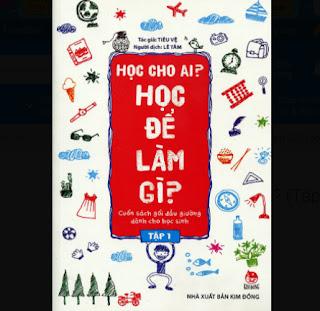 Học Cho Ai? Học Để Làm Gì? (Tập 1) ebook PDF-EPUB-AWZ3-PRC-MOBI
