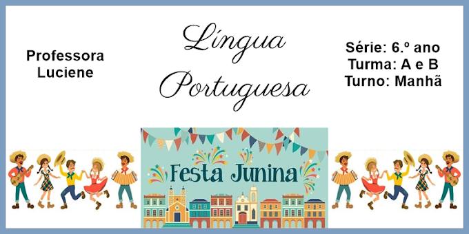 Os Símbolos da Festas Juninas - 6.º ano - Sábado Letivo - Aula 31