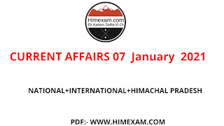 Daily Current Affairs 07 January  2021