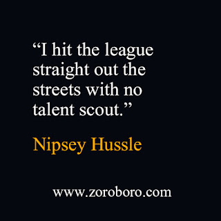 Nipsey Hussle Quotes. Powerful Nipsey Hussle Quotes. Success Rap Friends Life. Nipsey Hussle Philosophy. Inspirational Wallpapers Quotesnipsey hussle songs,nipsey hussle victory lap,emani asghedom,nipsey hussle crenshaw,nipsey hussle wallpaper,nipsey hussle quotes about lauren,nipsey hussle quotes about friends,zoroboro nipsey hussle quotes about haters,nipsey hussle quotes victory lap,nipsey hussle quotes 2021,nipsey hussle quotes 2020,#NipseyHussleQuotes #Powerful #NipseyHussle #Quotes #Success #Rap #Friends #Life #NipseyHusslePhilosophy #Philosophy #inspirational #motivational #wallpapers nipsey hussle quotes 10 toes down,nipsey hussle quotes about lauren london,nipsey hussle musical career,how was nipsey hussle a good person,how old is lauren london,how old is nipsey hussle daughter,nipsey hussle humanitarian work,nipsey hussle vision,nipsey hussle best lyrics,nipsey hussle memes,nipsey hussle favorite word,nipsey hussle talks about love,success tips from nipsey hussle,yg quotes,nipsey hussle quotes tumblr,nipsey hussle lyrics,the highest human act is to inspire,nipsey hussle visionary,nipsey hussle words of encouragement,nipsey hussle catchphrase,nipsey hussle thoughts are powerful,the game is gonna test you never fold,nipsey hussle quotes about lauren,nipsey hussle idle time quote,nipsey hussle captions for instagram,nipsey hussle birthday,nipsey hussle quotes about queen,nipsey hussle lyrics about lauren,nipsey hussle motivation lyrics,nipsey hussle quote about real estate,nipsey hussle philosophy,nipsey hussle best lyrics,nipsey hussle memes,nipsey hussle favorite word,nipsey hussle talks about love,success tips from nipsey hussle,yg quotes,nipsey hussle quotes tumblr,nipsey hussle lyrics,the highest human act is to inspire,nipsey hussle visionary,nipsey hussle words of encouragement,nipsey hussle catchphrase,nipsey hussle thoughts are powerful,the game is gonna test you never fold,nipsey hussle quotes about lauren,nipsey hussle idle time quote,nipsey hussle