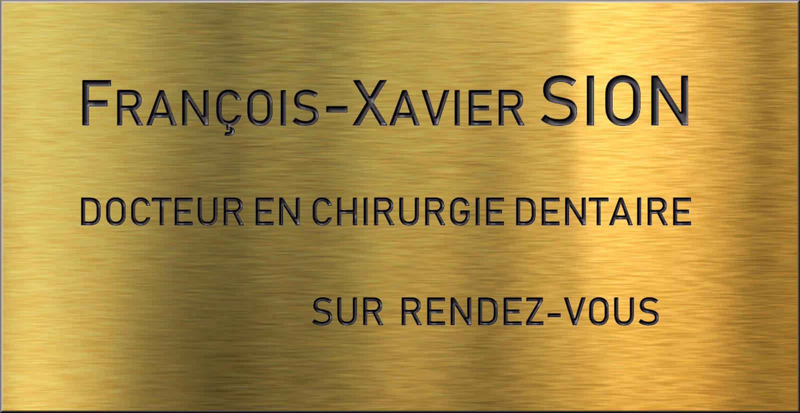 Plaque professionnelle Dentiste SION