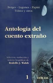 Antología del cuento extraño – Rodolfo Walsh