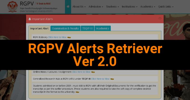 RGPV Alerts Retriever Ver 2.0 2020.4 Project - Aaditya Jain Blog - Aditya Jain - AadityaJain-Dev