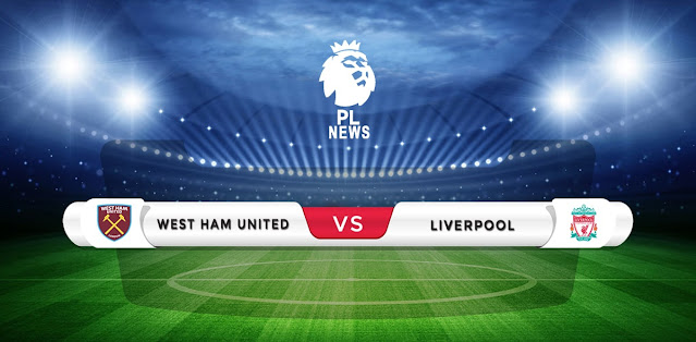 West Ham vs Liverpool Prediction & Match Preview