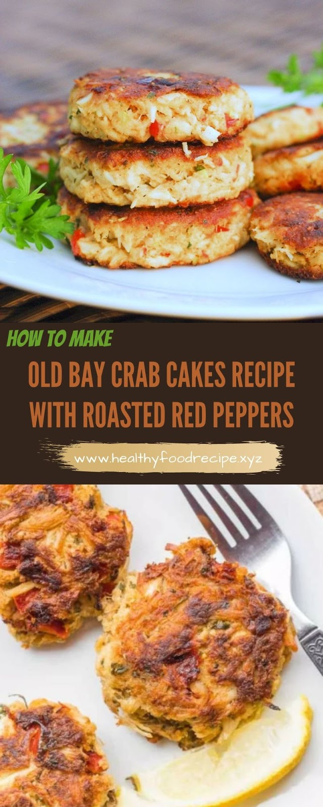 OLD BAY CRAB CAKES RECIPE WITH ROASTED RED PEPPERS