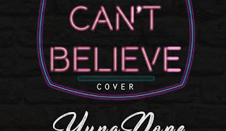 [Music] Yungdope – Cant Believe (Cover)