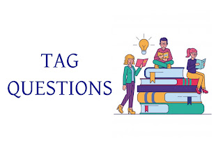 Tag Questions in Envlish with Meaning and Example
