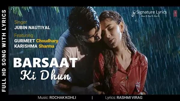 Barsaat Ki Dhun Lyrics - Jubin Nautiyal - Ft. Gurmeet Choudhary, Karishma Sharma