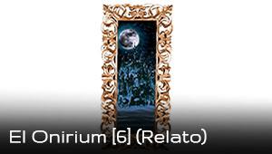 https://www.thehellstownpost.com/2020/06/el-onirium-6-relato.html