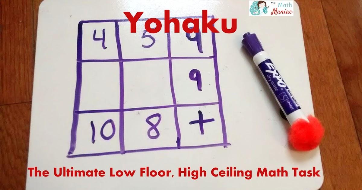 The Elementary Math Maniac Yohaku The Ultimate Low Floor