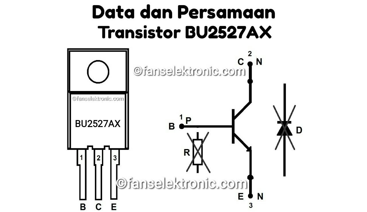 Persamaan Transistor BU2527AX