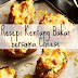 Resepi Mudah : Kentang Bakar Bersama Cheese