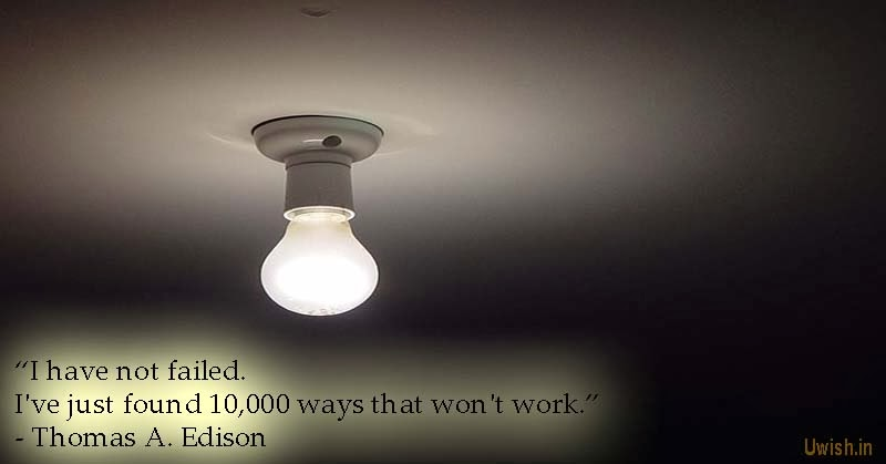 Thomas A Edison quotes and motivational greetings and wishes.