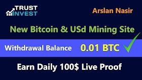 Trust Invest Fund - New Free Bitcoin & Usd Mining Site 2020 | Earn Daily $100 Live Payment Proof