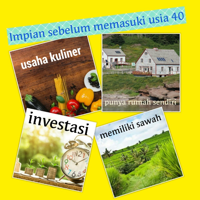 Happy Life Before 40's: Impian Sebelum Memasuki Usia 40