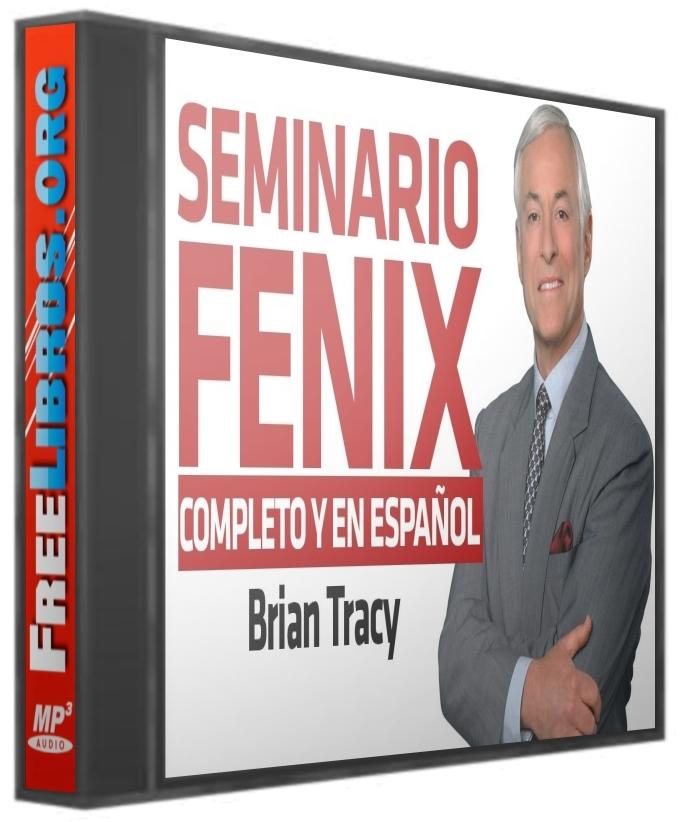 Seminario Phoenix – Brian Tracy [AudioLibro]
