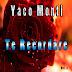 YACO MONTI - TE RECORDARE - VOL 2 - 2012