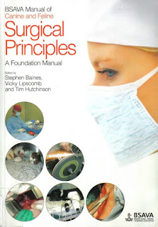BSAVA Manual of Canine and Feline Surgical Principles A Foundation Manual