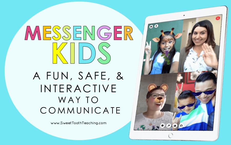 Messenger Kids- A Safe, Fun, & Interactive App - Sweet Tooth