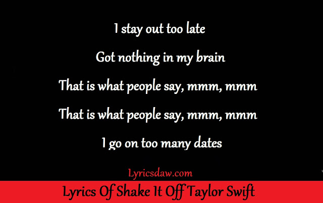 Lyrics Of Shake It Off Taylor Swift