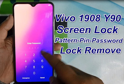 How To Remove Vivo Y90 1908 Pin,Pattern & Password Lock