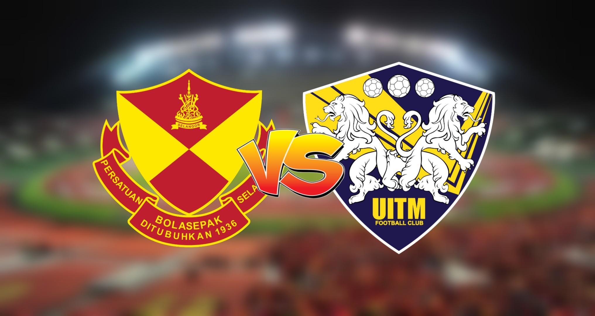 Live Streaming Selangor vs UITM FC Liga Super 26.9.2020
