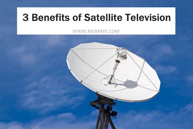 3 Benefits of Satellite Television