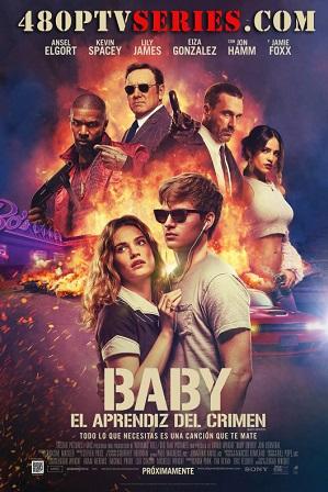 Download Baby Driver (2017) 1GB Full Hindi Dual Audio Movie Download 720p Bluray Free Watch Online Full Movie Download Worldfree4u 9xmovies